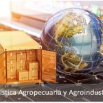Logística Agropecuaria y Agroindustrial